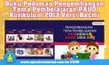 Buku Pedoman Pengembangan Tema Pembelajaran PAUD Kurikulum 2013 Versi Resmi