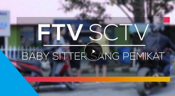 baby-sitter-sctv-ftv-2017